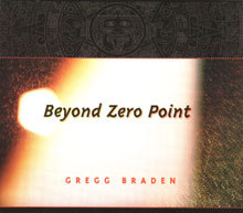 Beyond Zero Point CD - Gregg Braden