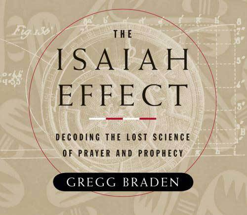 The Isaiah Effect (Audiobook) by Gregg Braden