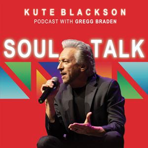 Soultalk Podcast - Gregg Braden