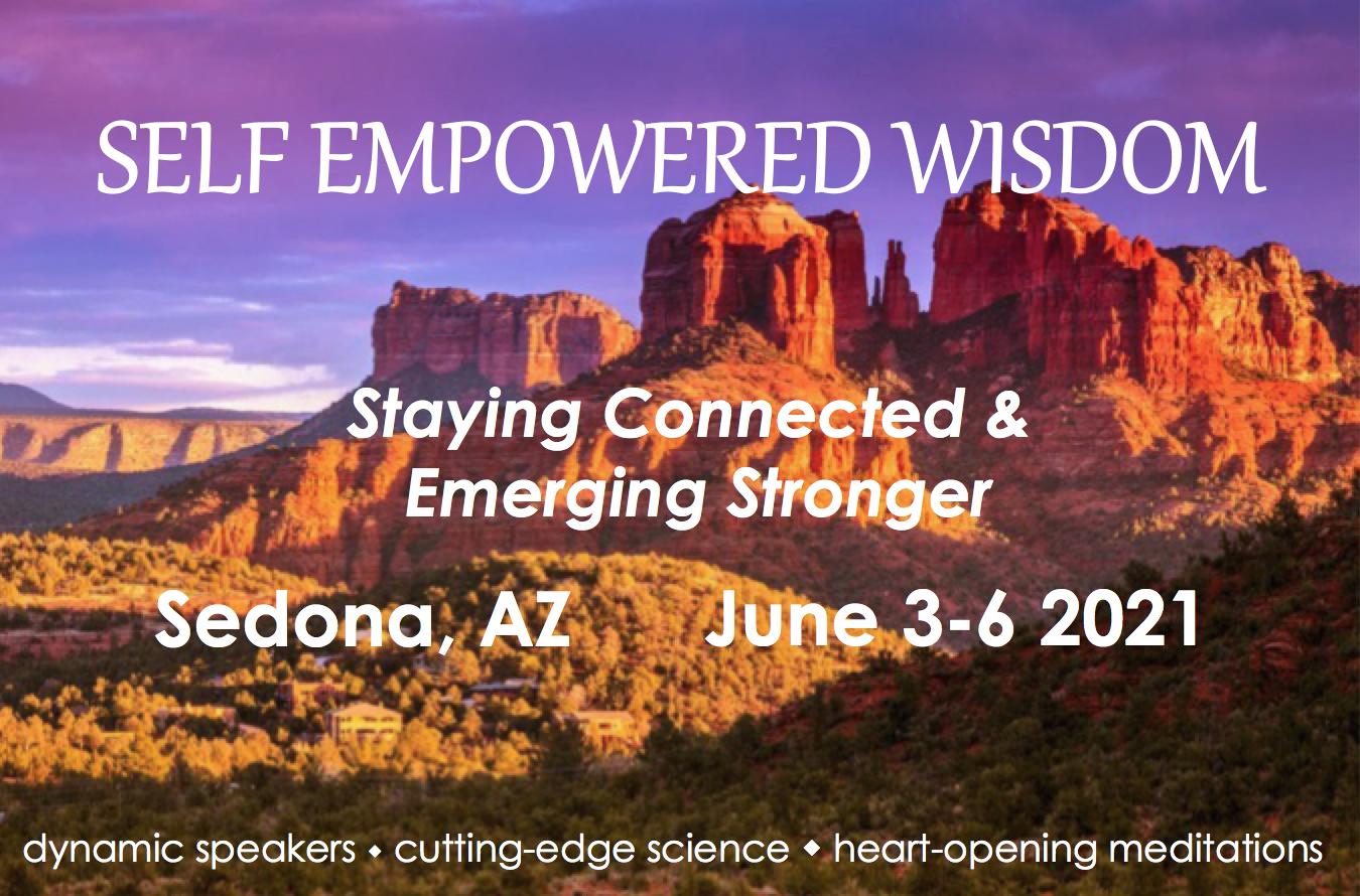 2021 Sedona Self Empowered Wisdom Event
